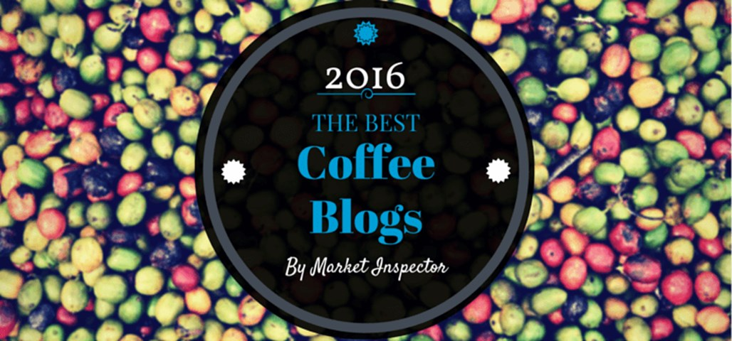 The Best Coffee Blogs of 2016 by Market Inspector