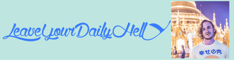 Leave _your _daily _hell