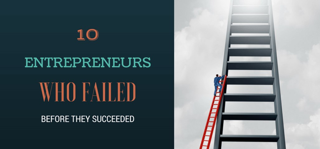 successful entrepreneurs who Failed at first
