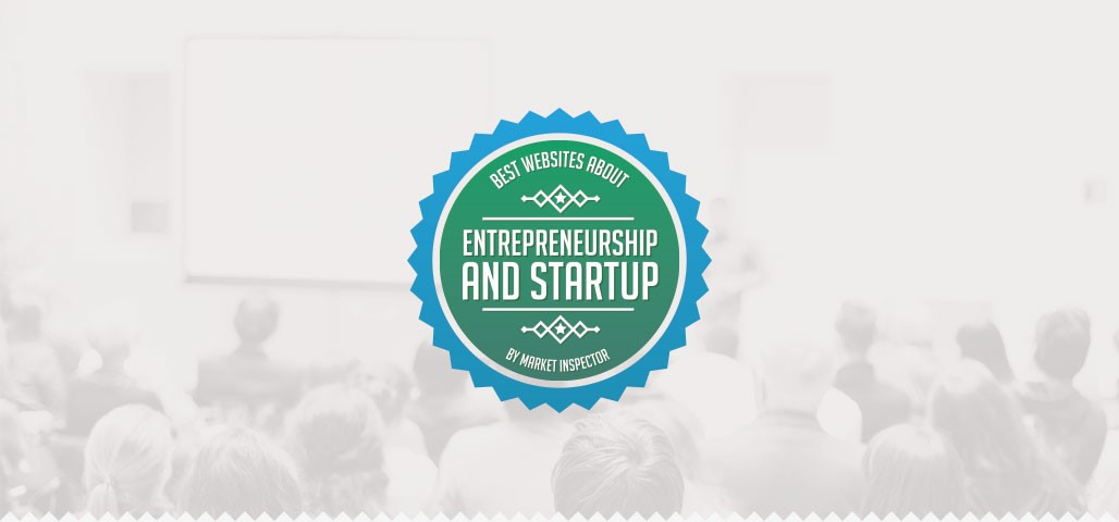 The Best Entrepreneurship and Startup Websites - 2015